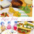 RAWメキシカン料理